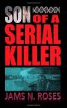 Son of a Serial Killer - Jams N. Roses