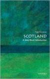 Scotland: A Very Short Introduction - Rab Houston