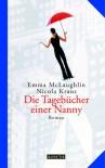 Die Tagebücher Einer Nanny. Sonderausgabe - Nicola Kraus, Regina Rawlinson