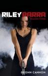 Riley Parra Season Three (Riley Parra #3) - Geonn Cannon