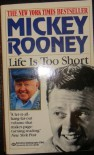 Life Is Too Short - Mickey Rooney