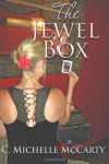 The Jewel Box - C. Michelle McCarty