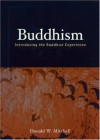 Buddhism: Introducing the Buddhist Experience - Donald W. Mitchell