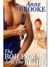 The Boilerman and The Bride - Anne Brooke
