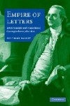 Empire of Letters: Letter Manuals and Transatlantic Correspondence, 1680-1820 - Eve Tavor Bannet