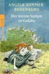 Der kleine Vampir in Gefahr - Angela Sommer-Bodenburg