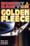 Golden Fleece - Robert J. Sawyer
