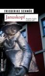 Januskopf - Friederike Schmöe