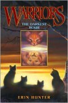 The Darkest Hour (Warriors, #6) - Erin Hunter