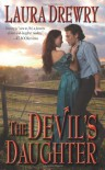 The Devil's Daughter (Leisure Historical Romance) - Laura Drewry