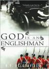 God Is an Englishman (Swann Saga, #1) - R.F. Delderfield