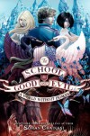 The School for Good and Evil #2: A World without Princes - Soman Chainani