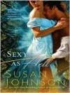 Sexy As Hell  - Susan Johnson