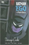 Batman: Ego and Other Tails - Darwyn Cooke, Paul Grist, Tim Sale, Bill Wray