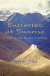 Buttertea at Sunrise - Britta Das