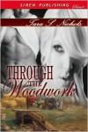 Through the Woodwork - Tara S. Nichols