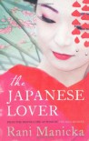 The Japanese Lover - Rani Manicka