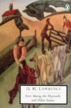 Love among the Haystacks: Cambridge Lawrence Edition (Penguin Twentieth-Century Classics) - D. H. Lawrence