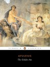 The Golden Ass: Or Metamorphoses (Penguin Classics) - Apuleius, E.J. Kenney