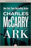 Ark - Charles McCarry
