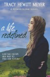 A Life, Redefined - Tracy Hewitt Meyer