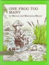 One Frog Too Many - Mercer Mayer, Marianna Mayer