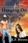 Hanging On - K.F. Breene