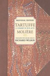 Tartuffe: A Comedy in Five Acts - Molière, Richard Wilbur