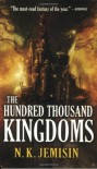 The Hundred Thousand Kingdoms - N.K. Jemisin