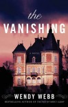 The Vanishing - Wendy Webb