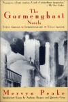 The Gormenghast Novels - Quentin Crisp, Anthony Burgess, Mervyn Peake