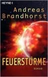 Feuerstürme - Andreas Brandhorst
