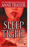 Sleep Tight - Anne Frasier, Theresa Weir