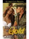 Branded by Gold  - Carol Lynne