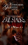 Evil Stalks the Night - Kathryn Meyer Griffith