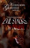 Evil Stalks the Night - Kathryn Meyer Griffith