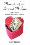 Memoirs of an Accused Madam - Vicky Gallas