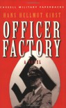 The Officer Factory (Cassell Military Paperbacks) - Hans Hellmut Kirst