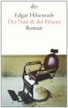 Der Nazi & der Friseur. Roman - Edgar Hilsenrath