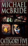 Category Five: Boxed Set (Blindspot, Brood XIX, The Calm Before the Swarm, Xibalba, and Zero) - Michael McBride