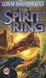The Spirit Ring - Lois McMaster Bujold