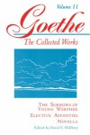 The Sorrows of Young Werther, Elective Affinities, and Novella (Goethe: The Collected Works, Vol. 11) - Johann Wolfgang von Goethe, Victor Lange, Judith Ryan