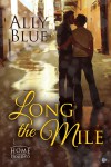 Long the Mile - Ally Blue