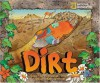 Dirt: Jump Into Science - Steve Tomecek, Nancy Woodman