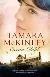 Ocean Child - Tamara McKinley