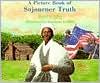A Picture Book of Sojourner Truth - Gershom A. Adler,  Gershom Griffith (Illustrator)