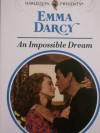 An Impossible Dream - Emma Darcy