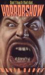 Horrorshow - David Darke