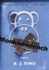 Monkeewrench - P.J. Tracy