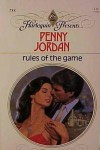 Rules Of The Game (Harlequin Presents # 755) - Penny Jordan